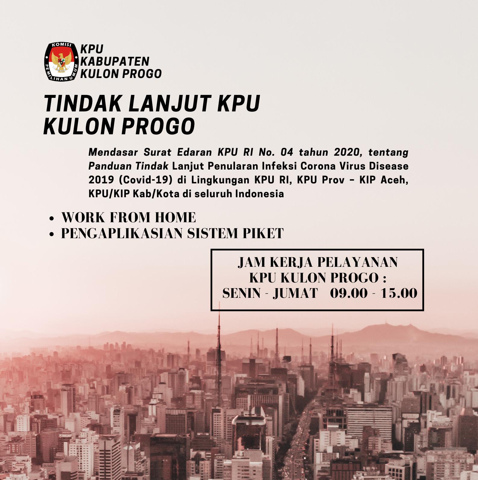 KPU Kulon Progo mulai mengaplikasian Sistem Piket dan WFH (Work From Home)