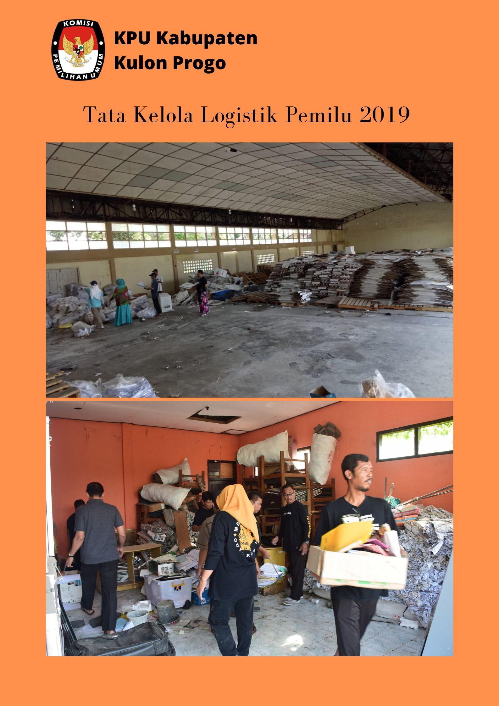 Penyiapan Gudang Logistik Sebagai Upaya KPU Kulon Progo Dalam Tertib Penataan Logistik Pemilu 2019